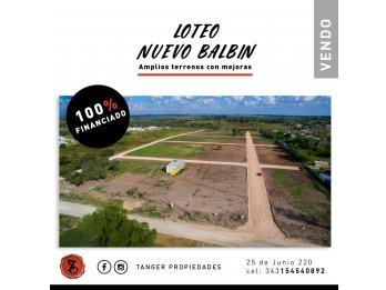 TERRENOS 100% FINANCIADOS EN PARANA - BALBIN A Mts DE ZANni
