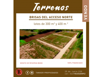 BRISAS DEL ACCESO NORTE - EXCLUSIVOS TERRENOS