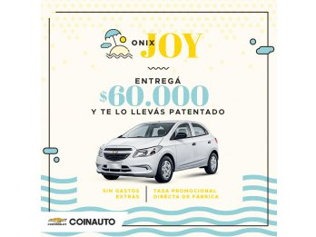 ONIX JOY ENTREGA $60.000 Y TE LO LLEVAS PATENTADO