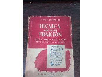 Técnica De Una Traición Juan D. Perón Y Eva Duarte Santander